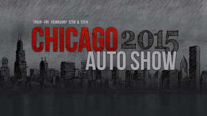 We obsessively covered the 2015 Chicago Auto Show